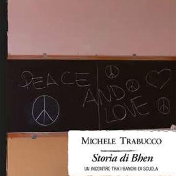 """""""Storia di Bhen"""" – di Michele Trabucco – Intrecci Edizioni"""