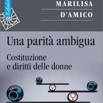 In libreria | Una parità ambigua – di Marilisa D'Amico  Raffaello Cortina Editore