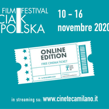Ciakpolska film festival – in visione gratuita su cinetecamilano.it