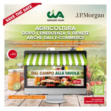 """""""Dal Campo alla Tavola"""", lancio dell'e-commerce Cia con J.P.Morgan"""
