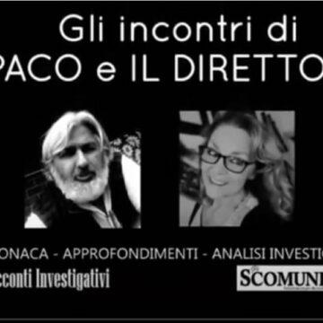 Racconti investigativi – nuova puntata della trasmissione: il caso Roberta Ragusa e alcuni Importanti chiarimenti di Rino Sciuto che partecipò alle indagini