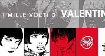 Guido Crepax: I mille volti di Valentina – la mostra al  Centro Saint-Bénin di Aosta – 11 Giugno/17 Ottobre 2021